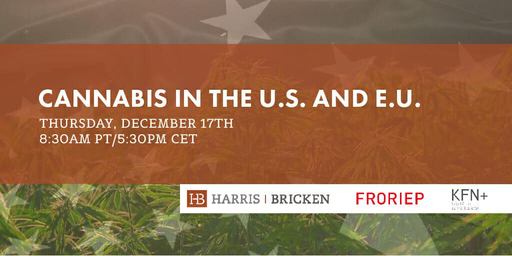 Cannabis in the U.S. and E.U.